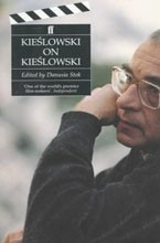 Kieslowski on Kieslowski (Directors on Directors Series)<br>Edited by Danusia Stok