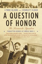 A Question of Honor<br>The Kosciuszko Squadron: Forgotten Heroes of World War II