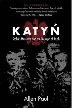 Katyn-Stalin's Massacre and the Triumph of Truth