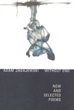 Adam Zagajewski<br>Without End - New and Selected Poems