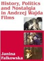 Andrzej Wajda: History, Politics, and Nostalgia in Polish Cinema