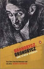 Drohobycz, Drohobycz<br>And Other Stories: True Tales from the Holocaust and Life After