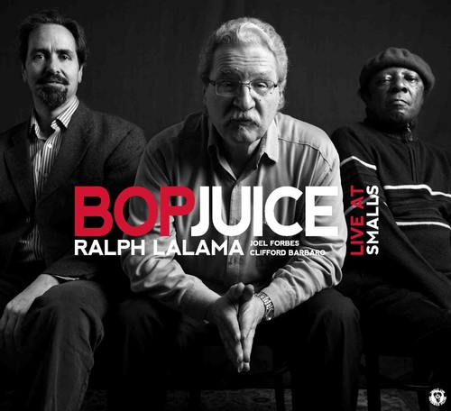 Ralph Lalama and Bop Juice - Cover