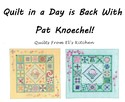 Quilt In A Day June 13, 2013 Two Time Slots Available
