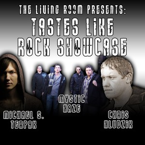 The Living Room Series - Taste Like Rock Showcase<p> May 18th