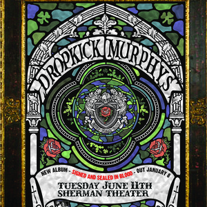 Dropkick Murphys<p>June 11