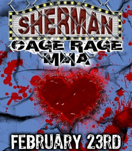 Sherman Cage Rage MMA<p>February 23rd