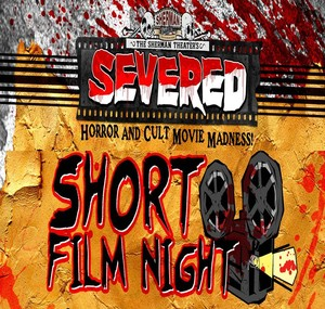 Severed Sinema Short Film Night<p>May 19