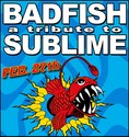 Badfish: A Tribute to Sublime <p>February 27th