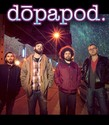 Dopapod <p> February 22nd